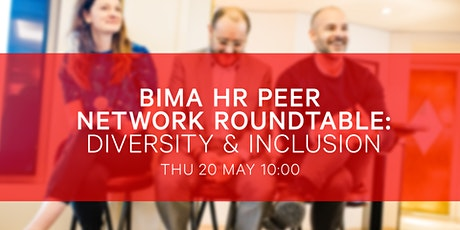 BIMA HR Roundtable | Diversity and Inclusion tickets