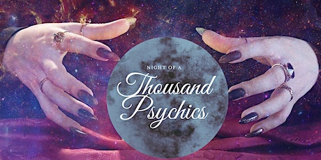 Night of a Thousand Psychics tickets