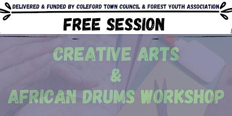 Creative Art & African Drums Workshops-  Coleford easter taster Activity tickets