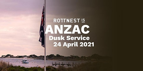 Rottnest Island ANZAC  Dusk Service 2021 tickets