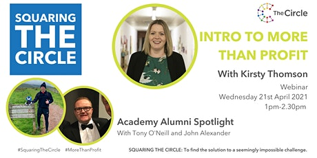 Squaring The Circle: Intro to More than Profit with Kirsty Thomson tickets
