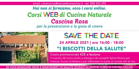 Corsi Web di Cucina Naturale - Cascina Rosa: I Biscotti della Salute biglietti