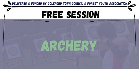 Archery Session-  Coleford easter taster Activity tickets