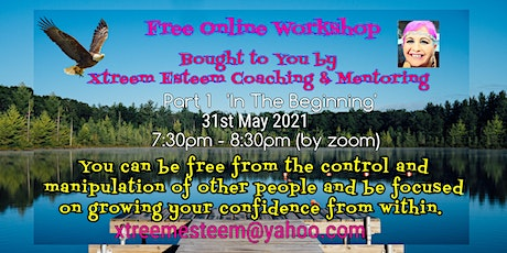 FREE WORKSHOP| FREEDOM FROM MANIPULATION & CONTROL |DEVELOPING CONFIDENCE tickets