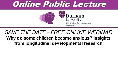 Public Lecture: Why do some children become anxious? tickets