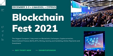 Blockchain Fest 2021 - Cyprus Event. Online stream tickets