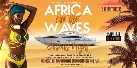AFRICA ON THE WAVES DASHIKI NIGHT tickets