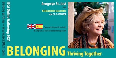 Anngwynn St. Just – Healing Broken Connections tickets