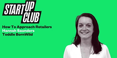 How To Approach Retailers: Hannah Saunders tickets