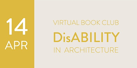 LYA Virtual Book Club: Disability in Architecture tickets