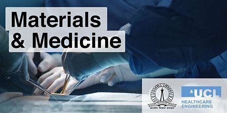 IHE & Indian Institute of Science webinar: Materials and Medicine tickets