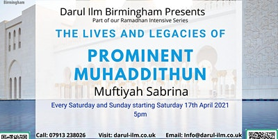 The Lives and Legacies of Prominent Muhaddithun