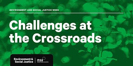 Challenges at the Crossroads: Climate Change & Social Justice tickets