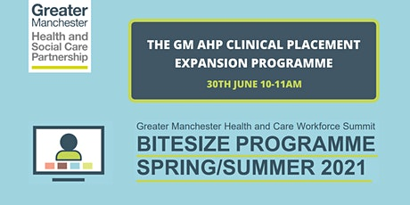 The GM AHP Clinical Placement Expansion Programme tickets