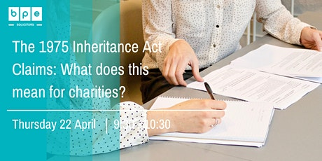The 1975 Inheritance Act Claims - What does this mean for Charities? tickets