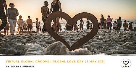 Global Love Day | Secret Sunrise Virtual Groove tickets