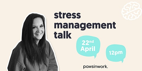 Stress Management Talk for Stress Awareness Month 2021 tickets