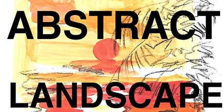 THE ABSTRACT LANDSCAPE - AN ONLINE DRAWING CLASS tickets