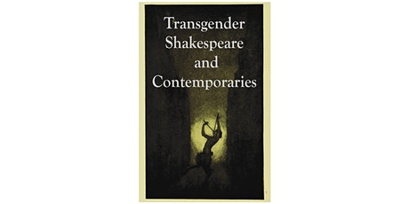 Transgender Shakespeare and His Contemporaries tickets