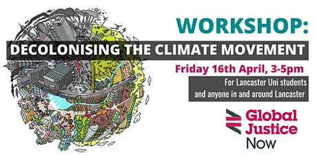 Decolonising the Climate Movement in Lancaster tickets
