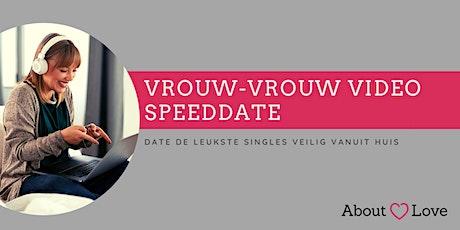 Vrouw-vrouw video speeddate | Regio Utrecht tickets