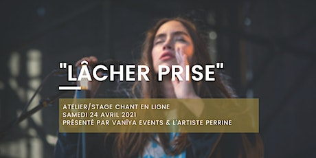 Atelier Chant - Lâcher prise tickets