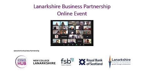 Lanarkshire Business Partnership Virtual Event tickets