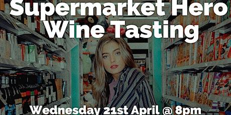 WineEd: Supermarket Hero  Wine Tasting tickets