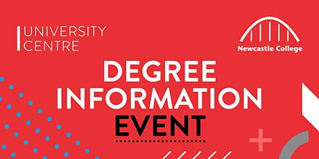 Newcastle College University Centre Degree Information Event tickets