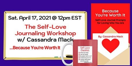 The Self Love Journaling Workshop: Journal & Sip Event with Cassandra Mack tickets