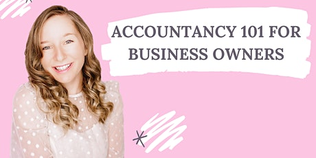 Accountancy 101 for Business Owners tickets