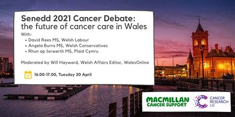 Senedd 2021 - the future of cancer care in Wales tickets