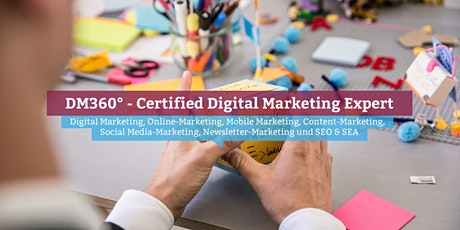 DM360° – Certified Digital Marketing Expert, München Tickets
