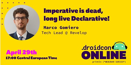 droidcon Online Webinar: Imperative is dead, long live Declarative! tickets