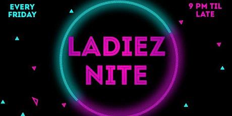Ladies Nite tickets