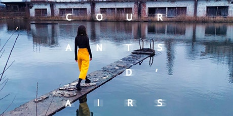 Festival Courants d'airs 2021 - A-vide billets