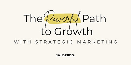 The Powerful Path to Growth with Strategic Marketing biljetter