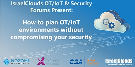 How to plan OT/IoT environments without compromising your security Tickets