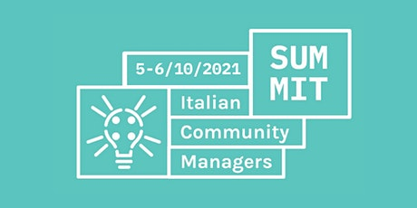 Italian Community Managers Summit 2021 - online edition tickets