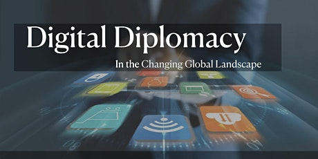 Digital DIplomacy Online Course 2021 tickets