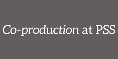 PSS co-production workshops Tickets