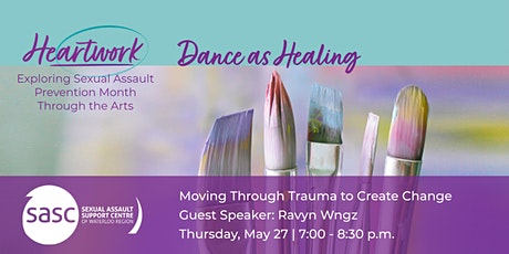 Dance as Healing: Moving Through Trauma to Create Change Feat. Ravyn Wngz tickets
