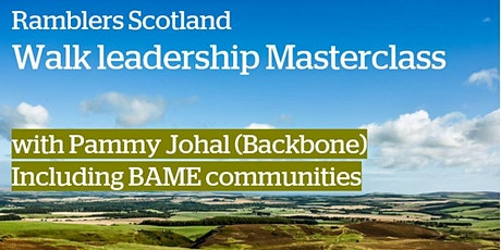 Ramblers Scotland Masterclass - Including BAME communities tickets