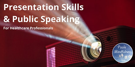 Presentation Skills & Public Speaking tickets