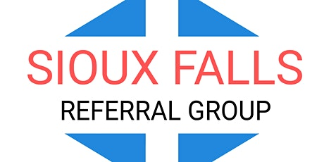 Sioux Falls Referral Group Annual Mixer! tickets