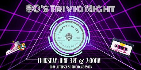 80's Trivia Night at Copper Blues Rock Pub & Kitchen tickets
