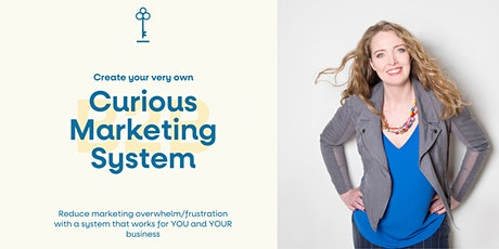 Create your very own Curious Marketing System tickets