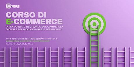 Corso di e-commerce: orientamento per piccole e medie imprese biglietti