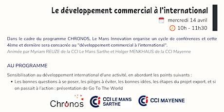 """Conférence """"Le développement commercial à l'international"""" billets"""