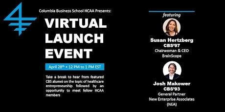 CBS Healthcare Alumni Association Virtual Launch Event tickets
